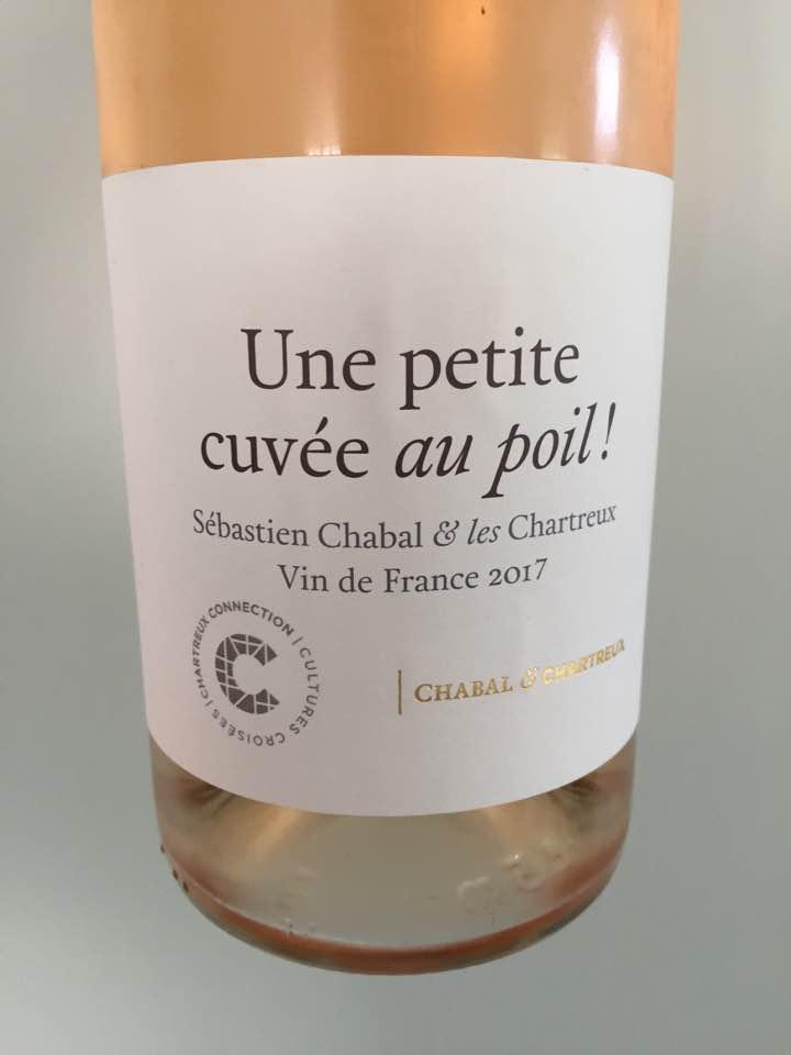 Chabal & Chatreux – Une petite cuvée au poil 2017 – Vin de France