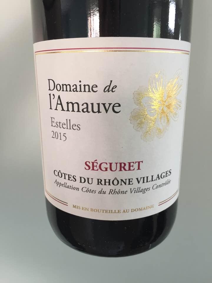Domaine de L'Amauve – Estelles 2015 – Côtes du Rhône Villages, Séguret