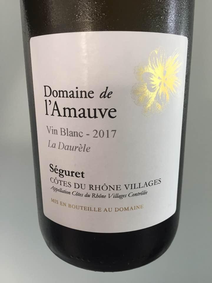 Domaine de l'Amauve – La Daurèle 2017 – Côtes du Rhône Villages, Séguret