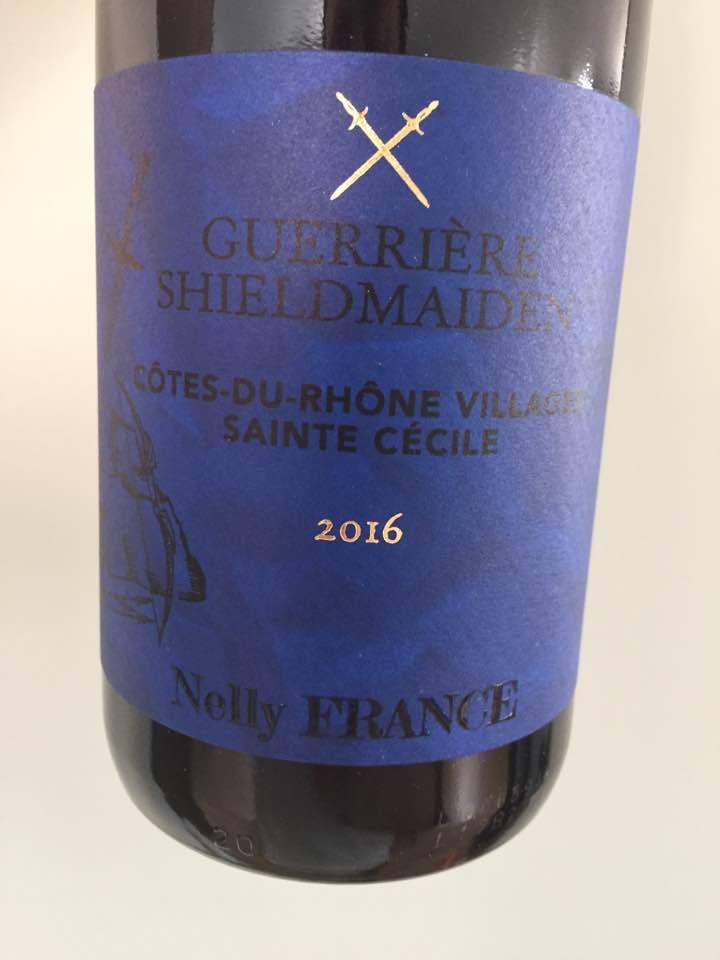 Nelly France – Guerrière Shieldmaiden 2016, Sainte Cécile – Côtes du Rhône Villages