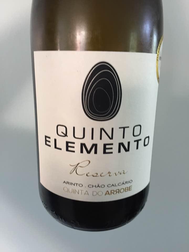 Quinta do Arrobe – Quinto Elemento – Arinto . Chao Calcario 2015 – Tejo