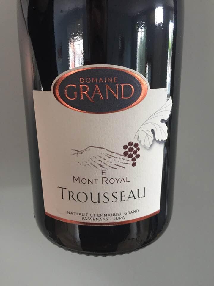 Domaine Grand – Le Mont Royal 2015, Trousseau – Côtes-du-Jura