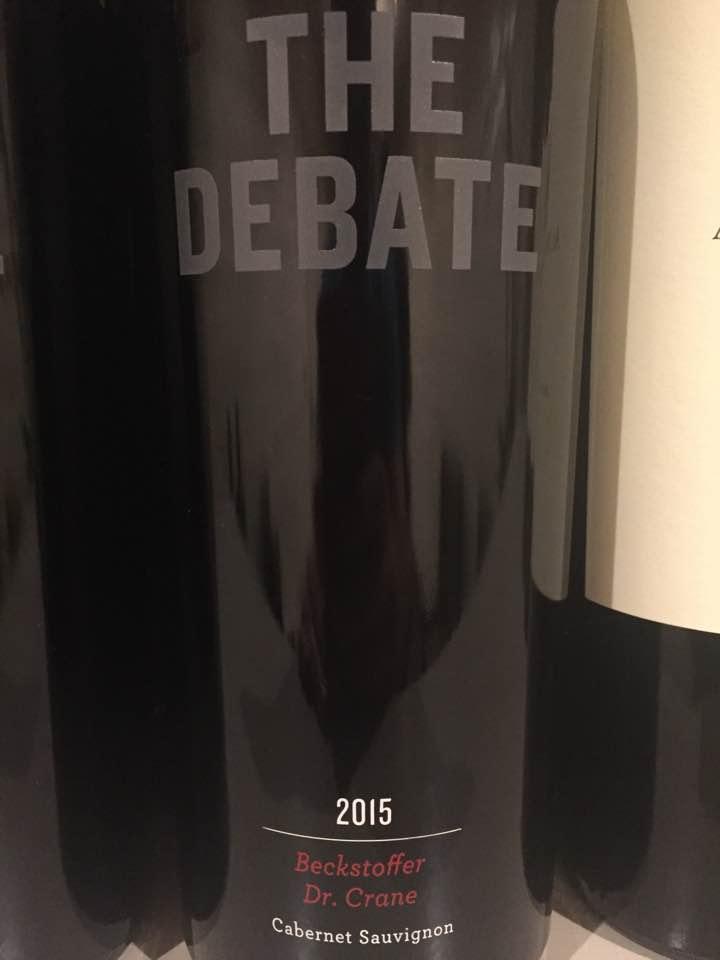 The Debate – Cabernet Sauvignon 2015, Beckstoffer Dr Crane – Napa Valley