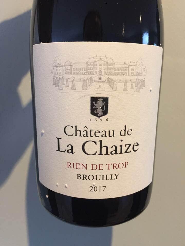 Château de La Chaize – Rien de Trop 2017 – Brouilly